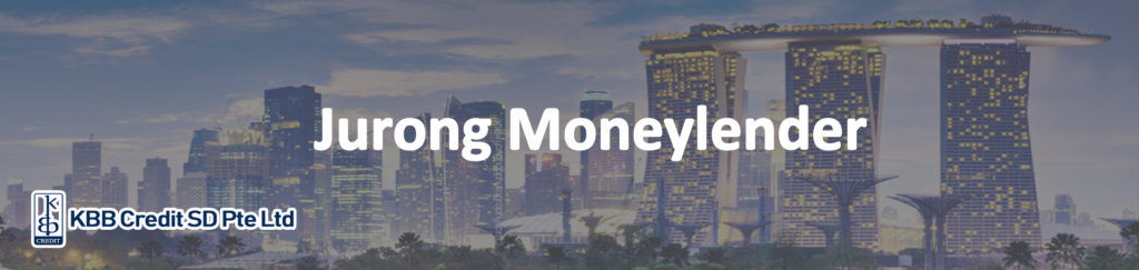 Jurong Licensed Moneylender